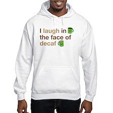 Funny Decaf Hoodie