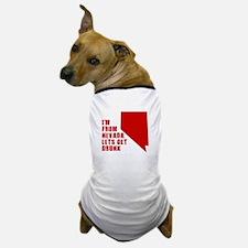 NEVADA T-SHIRT HUMOR DRINKIN Dog T-Shirt