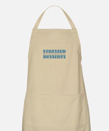 Stressed is Desserts Light Apron