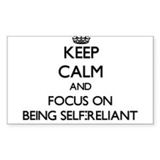Keep Calm and focus on Being Self-Reliant Decal