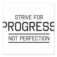 Strive progress not perfection Square Car Magnet 3