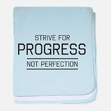 Strive progress not perfection baby blanket