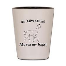 An Adventure? Alpaca my bags! Shot Glass