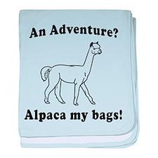 An Adventure? Alpaca my bags! baby blanket