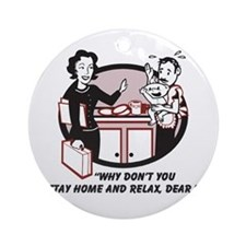 Humorous gifts for mom & dad Ornament (Round)