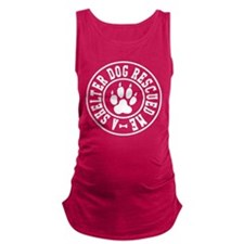 a shelter dog rescued me Maternity Tank Top