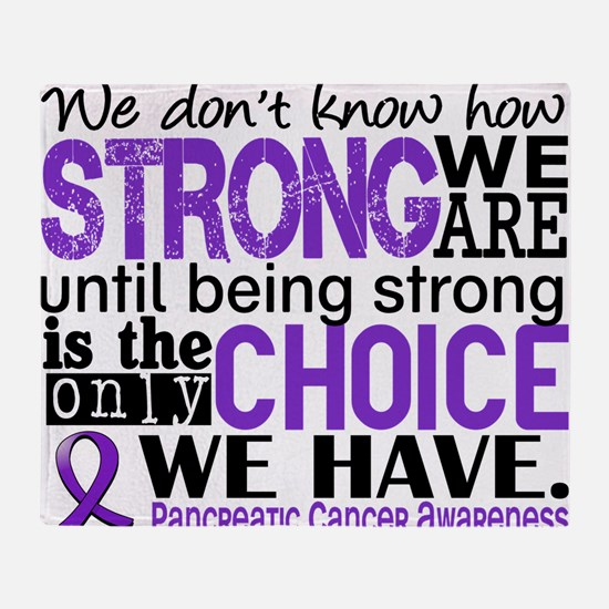 Pancreatic Cancer HowStrongWeAre Throw Blanket