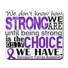 Pancreatic Cancer HowStrongWeAre Mousepad