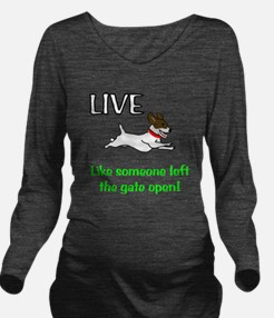 Live the gates open Long Sleeve Maternity T-Shirt