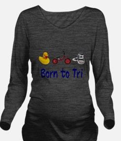 Born to Tri Long Sleeve Maternity T-Shirt