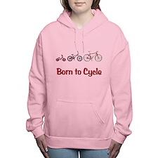 Born to Cycle Women's Hooded Sweatshirt