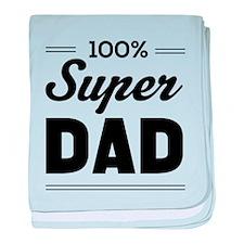 100% super dad baby blanket