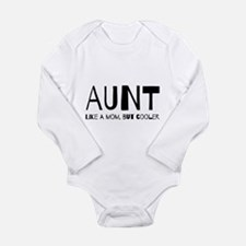 Aunt like a mom but cooler Body Suit