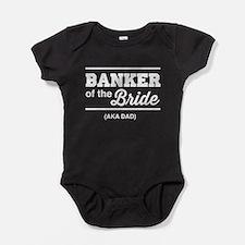 Banker of the bride aka dad Baby Bodysuit