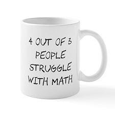 People Struggle With Math Class Mugs