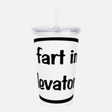 iFart in Elevators Oval Acrylic Double-wall Tumble