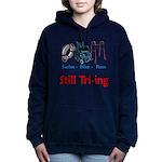 Still Tri-ing Women's Hooded Sweatshirt