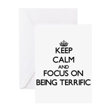 Keep Calm and focus on Being Terrific Greeting Car