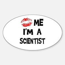 Kiss Me I'm A Scientist Oval Decal