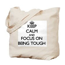 Cool Tough as nails Tote Bag