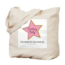 I'm Ready For My Close Up Celebrity Baby Tote Bag