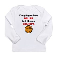 Baller Like My Grandpa Long Sleeve T-Shirt