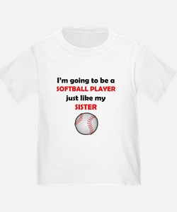 Softball Player Like My Sister T-Shirt