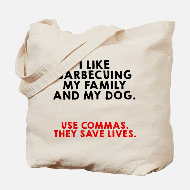 I like barbecuing my family Tote Bag