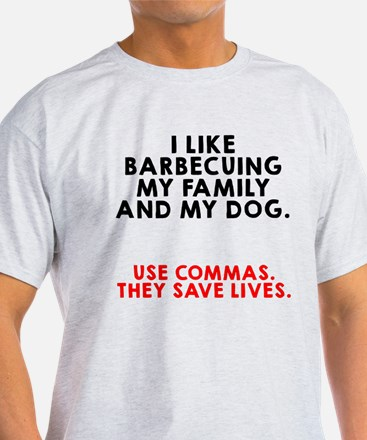 I like barbecuing my family T-Shirt