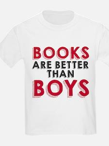 Books are better than boys T-Shirt