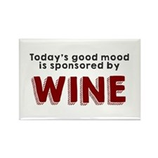 Today's good mood wine Rectangle Magnet