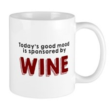 Today's good mood wine Mug