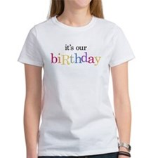 our birtday_white T-Shirt