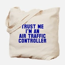 Trust Me ATC Tote Bag