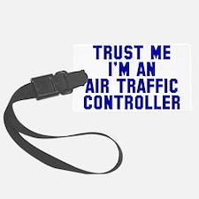 Trust Me ATC Luggage Tag