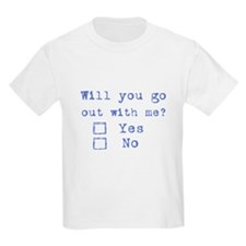 Will you go out with me? T-Shirt