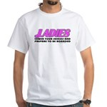 Ladies Lower Your Shields White T-Shirt