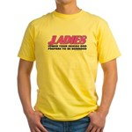 Ladies Lower Your Shields Yellow T-Shirt