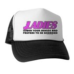 Ladies Lower Your Shields Trucker Hat