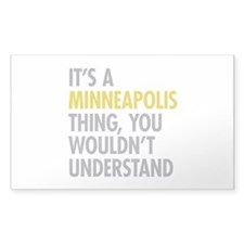 Its A Minneapolis Thing Decal