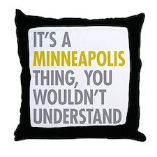 Its A Minneapolis Thing Throw Pillow