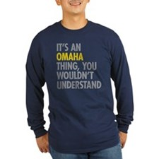 Its An Omaha Thing T
