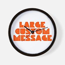 Large Grunge Custom Message Wall Clock