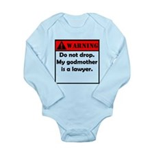 Warning My Godmother Is A Lawyer Body Suit