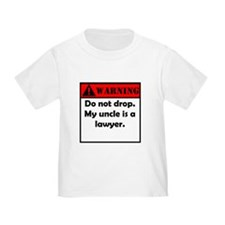 Warning My Uncle Is A Lawyer T-Shirt