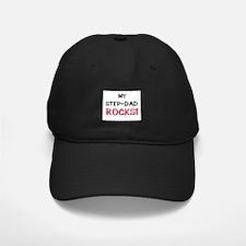 My STEP-DAD ROCKS! Baseball Hat