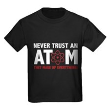 NeverAtomTrust1B T-Shirt