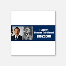 "Funny Pro obama Square Sticker 3"" x 3"""