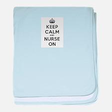 Keep Calm and Nurse On baby blanket