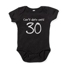 Can't date until 30 Baby Bodysuit
